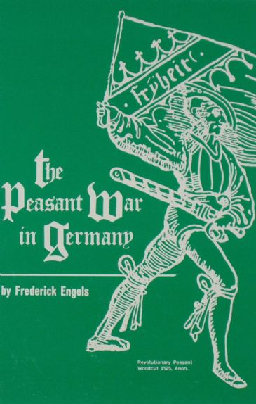The Peasant War in Germany, by Frederick Engels